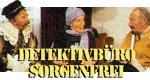 Detektivbüro Sorgenfrei