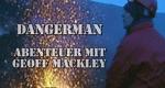 Dangerman – Abenteuer mit Geoff Mackley