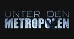 Unter den Metropolen – Bild: History Channel/Screenshot
