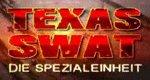 Texas SWAT – Die Spezialeinheit