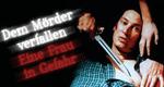 Dem Mörder verfallen - Eine Frau in Gefahr