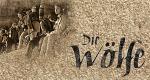 Die Wölfe – Bild: Universum Film GmbH