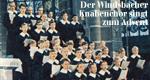 Der Windsbacher Knabenchor singt zum Advent