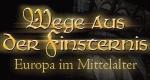 Wege aus der Finsternis - Europa im Mittelalter – Bild: ZDF und Milos Vendlek
