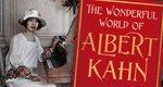 Die wunderbare Welt des Albert Kahn