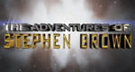 The Adventures Of Stephen Brown