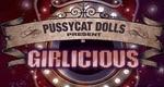 Pussycat Dolls Present: Girlicious