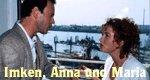 Imken, Anna und Maria oder Besuch aus der Zone