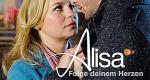 Alisa - Folge deinem Herzen – Bild: ZDF