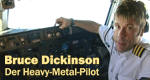 Bruce Dickinson – Der Heavy-Metal-Pilot