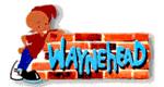 Waynehead – Echt cool, Mann!