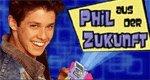 Phil aus der Zukunft