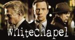 Whitechapel – Bild: itv