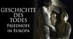 Geschichte des Todes – Friedhöfe in Europa – Bild: ZDF/© Prounenfilm