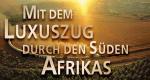 Mit dem Luxuszug durch den Süden Afrikas – Bild: NDR
