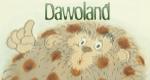 Dawoland – Bild: Your Family Entertainment