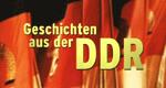 Geschichten aus der DDR – Bild: Discovery Geschichte