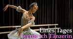 Eines Tages werde ich Tänzerin… – Bild: arte