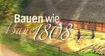 Bauen wie 1808