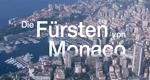 Die Fürsten von Monaco – Bild: ZDF