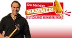Du bist der Hammer! – Bild: RTL II