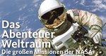 Das Abenteuer Weltraum – Die großen Missionen der NASA