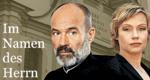Im Namen des Herrn – Bild: ARD/Rieger