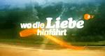 Wo die Liebe hinfährt – Bild: ZDF