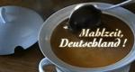 Mahlzeit, Deutschland! – Bild: WDR