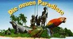 Die neuen Paradiese