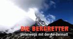Die Bergretter – Unterwegs mit der Air Zermatt