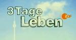 3 Tage Leben – Bild: ZDF