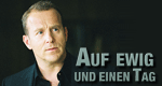 Auf ewig und einen Tag – Bild: ZDF