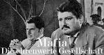 Mafia – Die ehrenwerte Gesellschaft