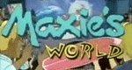 Maxie's World