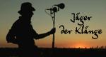 Jäger der Klänge – Bild: arte