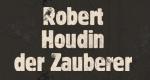Robert-Houdin, der Zauberer