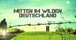 Andreas Kieling: Mitten im wilden Deutschland – Bild: arte/Screenshot