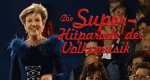 Die Superhitparade der Volksmusik