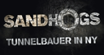 Sandhogs – Tunnelbauer in NY – Bild: A&E Television Networks