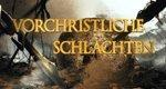 Vorchristliche Schlachten