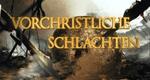 Vorchristliche Schlachten – Bild: A&E Television Networks