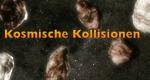 Kosmische Kollisionen