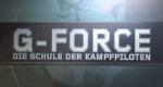 G-Force – Die Schule der Kampfpiloten