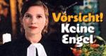 Vorsicht - keine Engel! – Bild: ZDF/Kinderfilm GmbH/Josef Wolfs