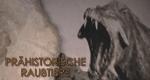 Prähistorische Raubtiere