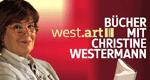 west.art - Bücher mit Christine Westermann – Bild: WDR