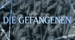Die Gefangenen – Bild: ZDF