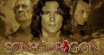 Son of the Dragon – Bild: RHI Entertainment