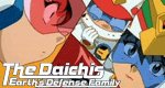 The Daichis – Earth Defense Family